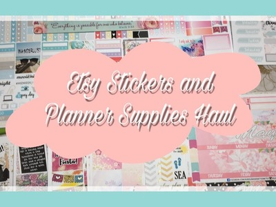 Etsy Sticker Haul and Planner Supplies