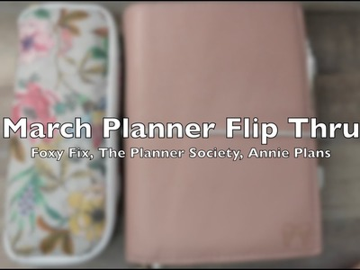 March Planner Flip || Foxy Fix, The Planner Society, Annie Plans Printables