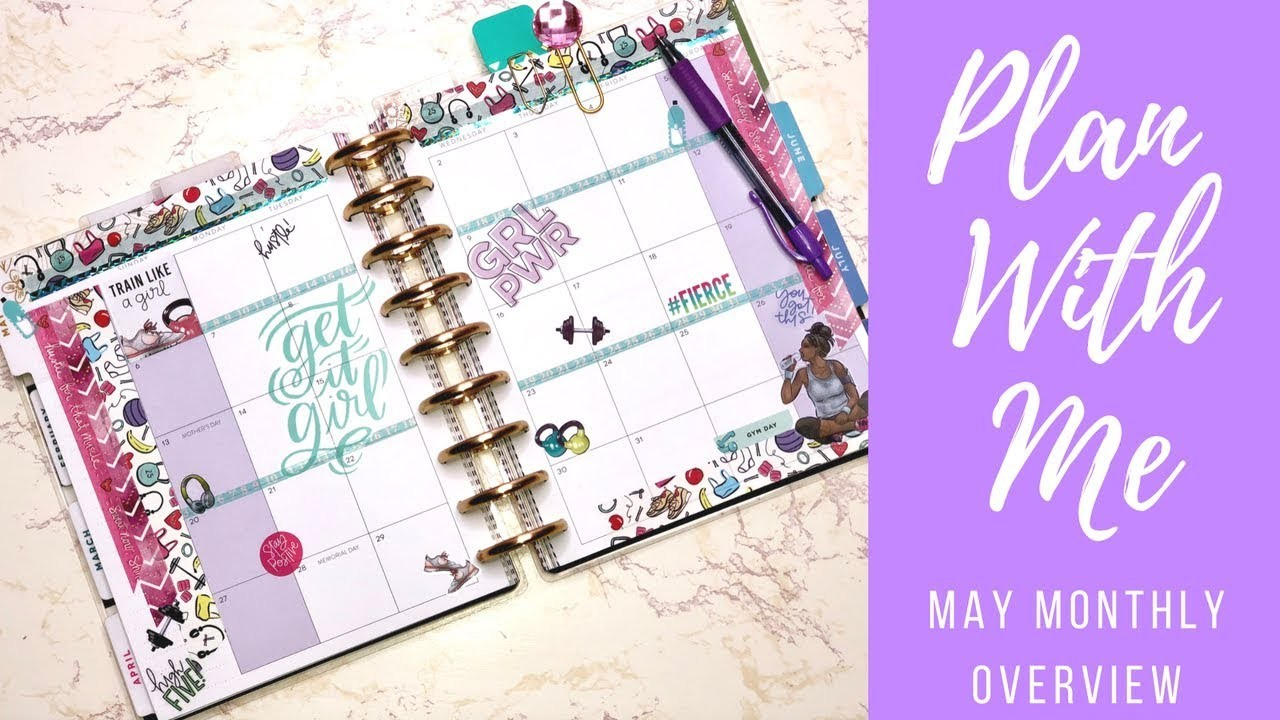 Plan With Me| Classic Happy Planner| May Monthly Overview & Haul| Fitness Inspiration