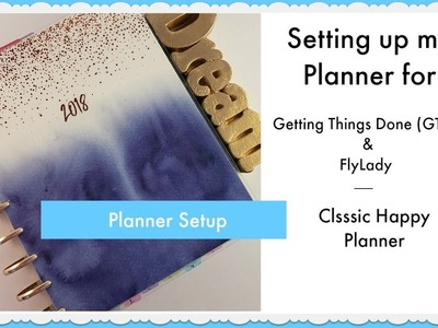 Planner Setup for GTD and FlyLady systems