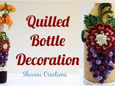 Quilling Bottle Decoration. Best from Waste. Old Plastic Bottle Craft
