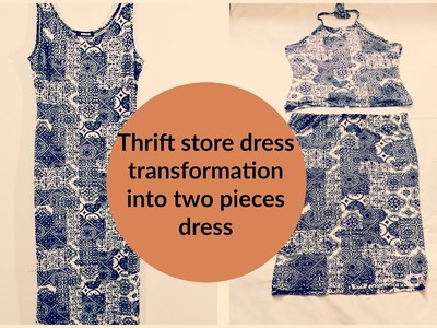 Thrift store dress transformation into two pieces dress