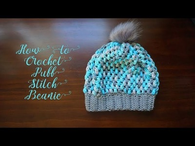 How to Crochet a Puff Stitch Beanie