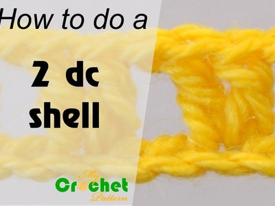 How to do a 2 double crochet shell - Crochet for beginners