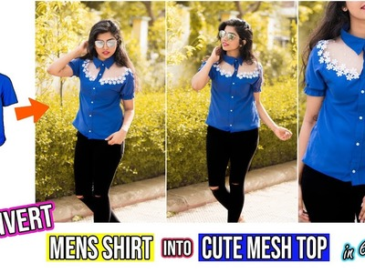 Convert Mens Shirt Into Cute Mesh Top In Just 6 Minutes|Shein Outfit Recreation Series Episode 1