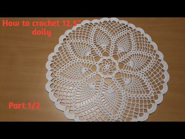 "How to crochet 12.5"" Pineapple Doily - Part 1.2"