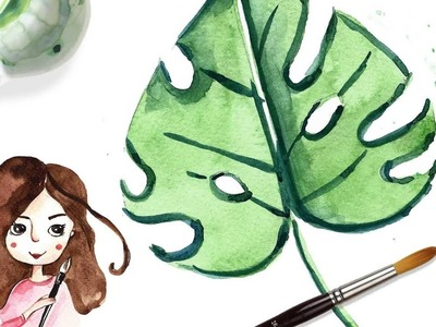 Learn how to paint MONSTERA with WATERCOLOR