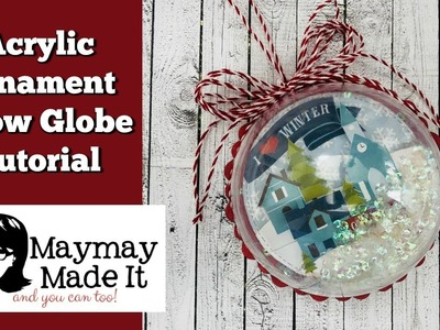 Acrylic Ornament Using Paper Packs and Stickers