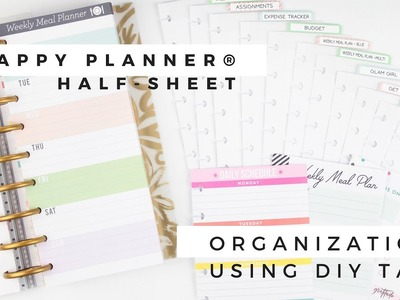 HAPPY PLANNER® Half-Sheet Organization + DIY Tabs | At Home With Quita