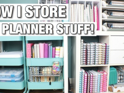 How I Store My Planner Supplies  At Home With Quita
