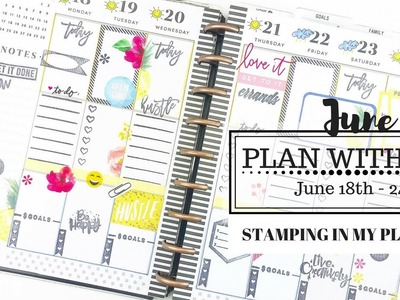 I Tried STAMPING in my Classic Happy Planner ® PLAN WITH ME! | June 18th - 24th | At Home With Quita