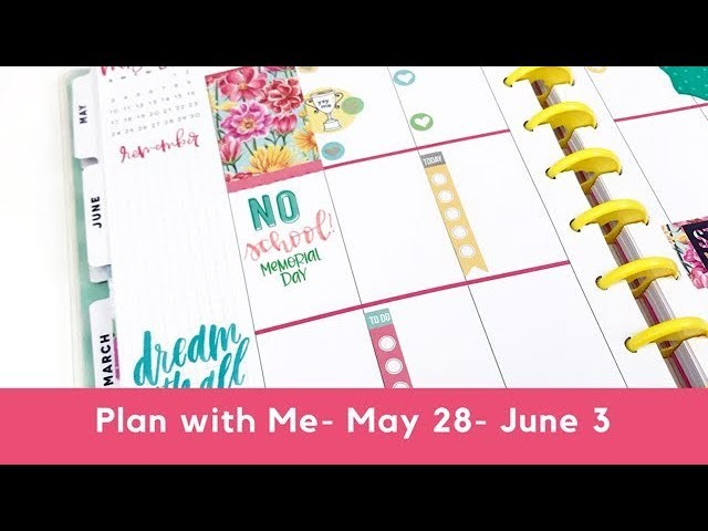 Plan with Me- Classic Happy Planner- May 28- June 3