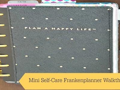 Self-Care Frankenplanner FULL WALKTHROUGH |Mini Happy Planner
