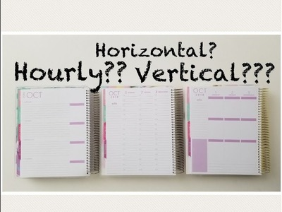 Choosing a planner: Horizontal, Vertical or Hourly planner + Giveaway!!!
