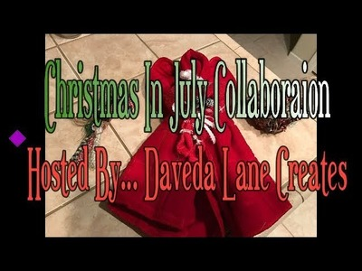 Christmas In July  Collaboration Hosted By .  Daveda Lane Creates!!