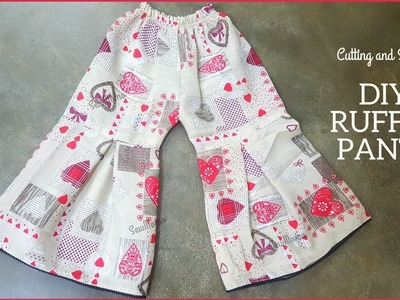 DIY RUFFLE PANTS Cutting and Stitching