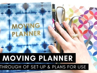 MY MOVING PLANNER | Walk-Through of Set-Up and Plans for Use