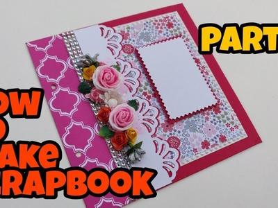 Scrapbook tutorial    how to make scrapbook    Scrapbook ideas    scrapbook for birthday      PART-1