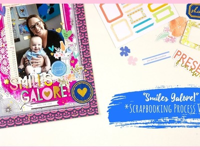 """""""Smiles Galore"""" ~ Scrapbooking Process Video + + + INKIE QUILL"""