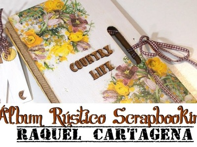 DIY TUTORIAL album rustico con decoupage sin papel decorado reciclando caja de fruta scrapbooking