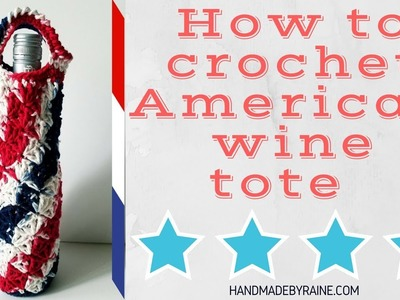 How to crochet American wine tote