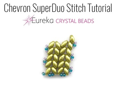 Chevron SuperDuo Stitch Tutorial