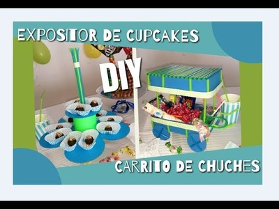DIY: Expositor de cupcakes y carrito de chuches, reciclando. Cupcakes stand and candy cart.