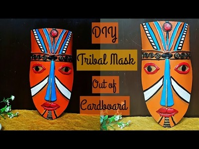 DIY. How to make Tribal Mask from Cardboard   craft from waste   #tribalmask  colourscreativityspace