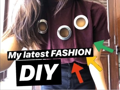 HOW TO MAKE YOUR CLOTHING LOOK SUPER CHIC?? DIY FASHION TOP YOU NEED IN YOUR LIFE!!!!