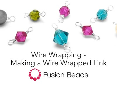 Making a Wire Wrapped Link with Fusion Beads