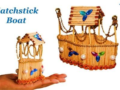 Best matchstick craft idea || How to make matchstick boat || Best reuse idea || DIY craft and art
