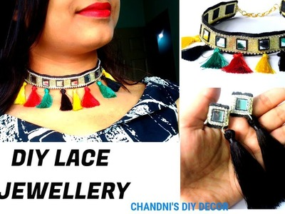 DIY Quick And Easy Choker Necklace With Tassel || Lace Jewellery Tuturial || DIY Tassel Earrings ||