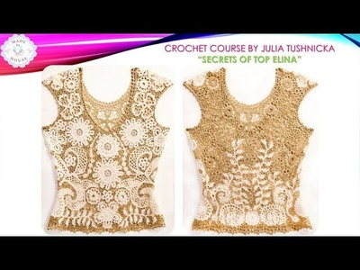 Crochet course about making Top Elina - Crochet motif ELLADO - detailed tutorial for beginners