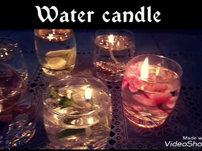 DIY Water Candle.How To Make Water Candles At Home.Water Candle Making