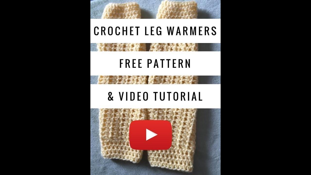 How to crochet leg warmers video tutorial