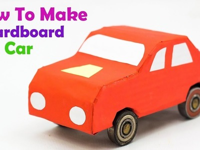 How to Make cardboard Car At Home