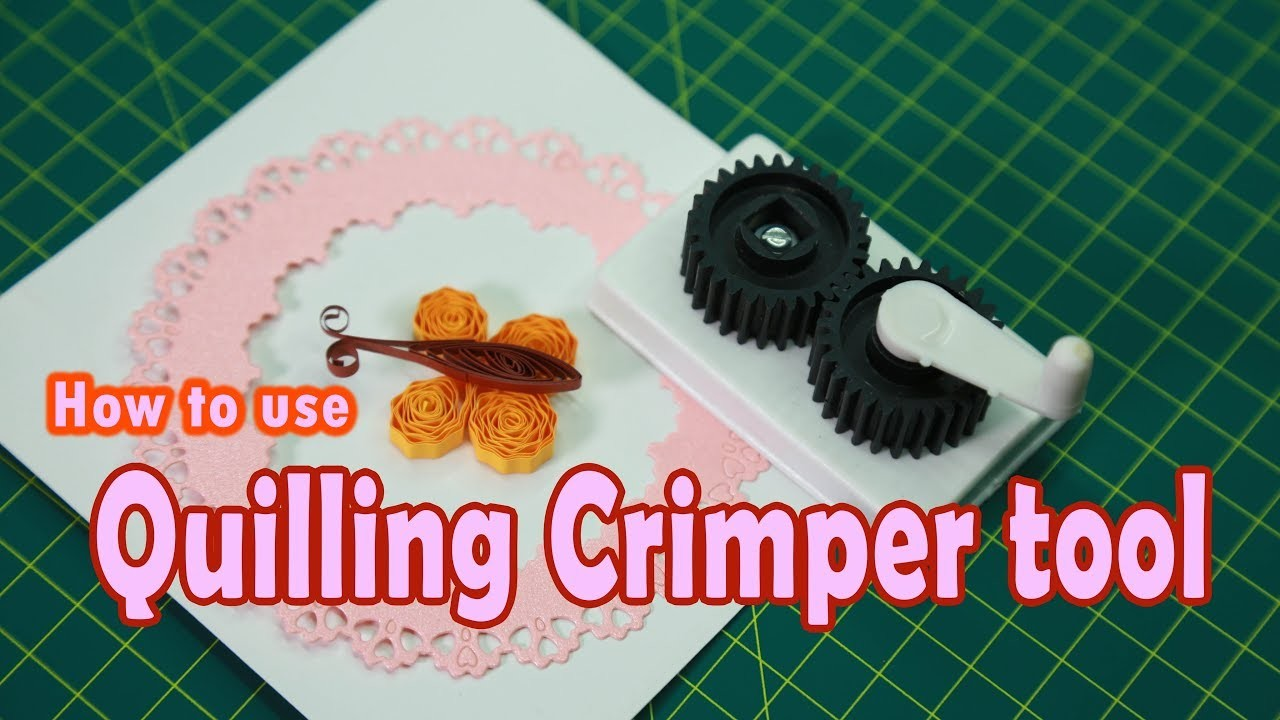 How to use Quilling Crimper tool