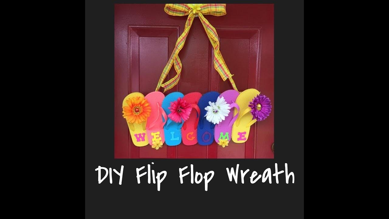 Summer Flip Flop Wreath - How To Make A Flip Flop Door Hanger - DIY Flip Flop Welcome Sign