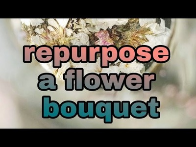 3 room decor ideas by repurpose flower bouqet. dry and fresh flowers. best idea