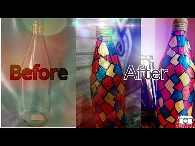 BEST OUT OF WASTE.DIY GLASS BOTTLE DECOR IDEA
