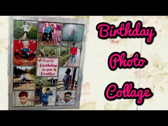 Birthday Photo Collage Idea Handmade