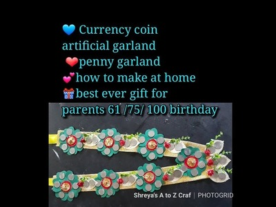 ????gift for 60.61.75.100 birthday❤ artificial garland????️penny garland make by shreya's A to Z Craft