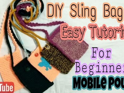 DIY Sling Bag || Mobile Pouch || Tutorial || For Beginners || Easy to Knit