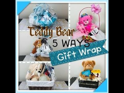 DIY 5 AMAZING WAYS TO WRAP TEDDY BEARS - Tutorial