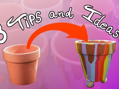 DIY - 8 Tips and Ideas for Flower Pot Decoration, Tutorial! - Painting With Parasolia