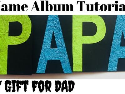 DIY Name Album | Name Album Tutorial | Father's Day Card