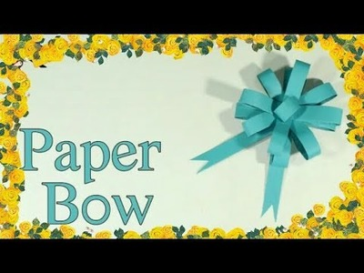 How To Make A Paper Bow | DIY Easy Paper Bow Gift Wrap | Best Craft Idea