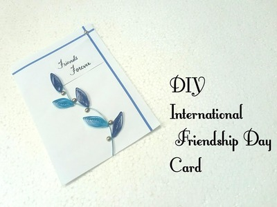 DIY Friendship Day Card 2018| How to make card for friends| Friendship Day Card tutorial