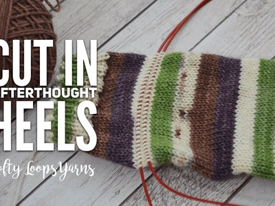 How I Knit My Heels on Socks | True Cut In Afterthought Heels | For Beginners | How to Knit Socks