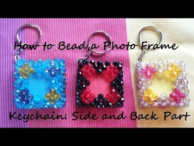 How to Bead a Photo Frame Keychain: Side and Back Part